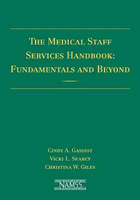 The Medical Staff Services Handbook PDF