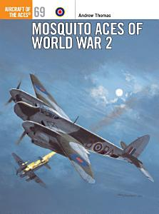 Mosquito Aces of World War 2 PDF