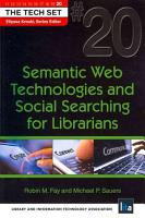 Semantic Web Technologies and Social Searching for Librarians PDF