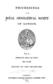 Proceedings of the Royal Geographical Society of London: Volume 1