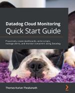 Datadog Cloud Monitoring Quick Start Guide