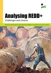 Analysing REDD+: Challenges and choices