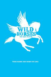 Wild horses - The blue flower