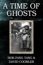 A Time of Ghosts