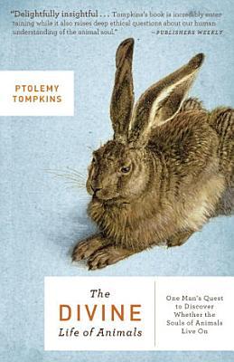 The Divine Life of Animals PDF