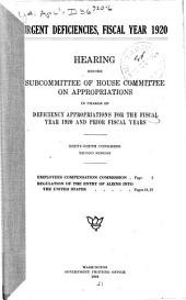 Urgent Deficiencies: Fiscal Year 1920, Hearing ... 66th Congress, 2d Session