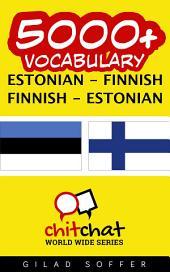 5000+ Estonian - Finnish Finnish - Estonian Vocabulary
