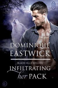 Infiltrating Her Pack (Black Hills Wolves #20)