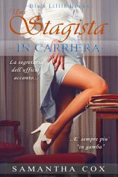 Una Stagista In Carriera (BDSM, spanking, iniziazione sessuale, dominatrice)