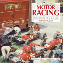 Motor Racing - Reflections of a Lost Era