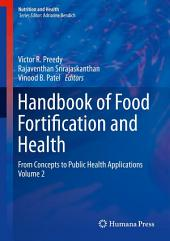 Handbook of Food Fortification and Health: From Concepts to Public Health Applications, Volume 2