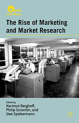 The Rise of Marketing and Market Research PDF