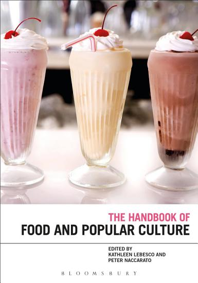 The Bloomsbury Handbook of Food and Popular Culture PDF