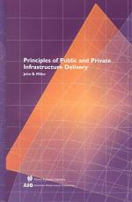 Principles of Public and Private Infrastructure Delivery
