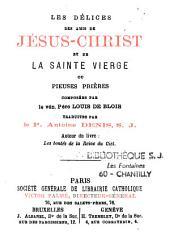 Les délices des amis de Jésus-Christ et de la Sainte Vierge
