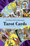 The Ultimate Guide to Mastering the Tarot Cards PDF