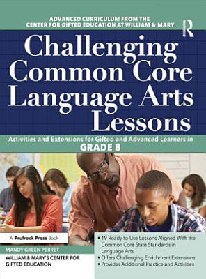 Challenging Common Core Language Arts Lessons