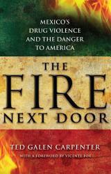 The Fire Next Door