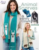 Animal Scarves   Infinity Cowls PDF