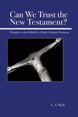 Can We Trust the New Testament