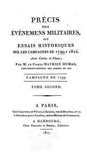 Précis des Évènements militaires ou Essai historique sur les Campagnes de 1799 à 1814: Volume2