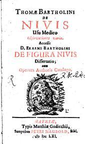 De nivis usu medico observationes variae
