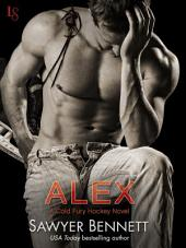 Alex: A Cold Fury Hockey Novel