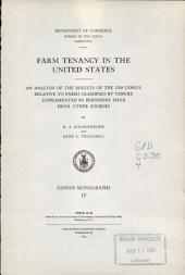 Farm Tenancy in the United States: An Analysis of the Results of the 1920 Census Relative to Farms Classified by Tenure Supplemented by Pertinent Data from Other Sources