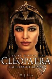 Cleopatra: Last Pharaoh of Egypt
