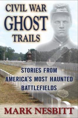 Download Civil War Ghost Trails Book
