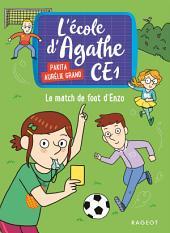 Le match de foot d'Enzo: L ' école d Agathe CE1