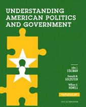Understanding American Politics and Government, 2012 Election Edition: Edition 3