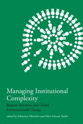 Managing Institutional Complexity Book PDF
