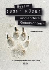 Best of ISSN ́ RÜDE: ... und andere Geschichten