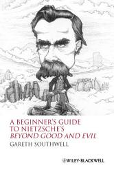 A Beginner s Guide to Nietzsche s Beyond Good and Evil PDF
