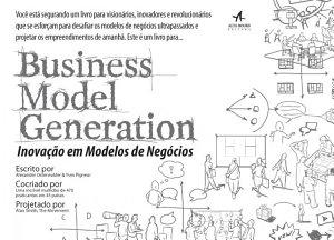 Business Model Generation  Inova    o em Modelos de Neg  cios PDF