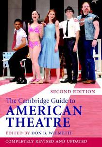 The Cambridge Guide to American Theatre PDF