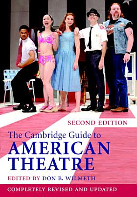 The Cambridge Guide to American Theatre PDF