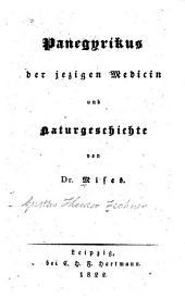 Panegyrikus der jezigen Medicin und Naturgeschichte