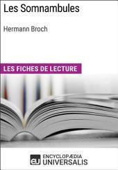 Les Somnambules d'Hermann Broch: Les Fiches de lecture d'Universalis
