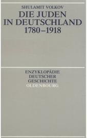 Die Juden in Deutschland 1780-1918: Ausgabe 2
