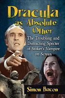 Dracula as Absolute Other PDF