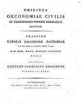 Origines oeconomiae civilis in territoriis Imperii Germanici receptae