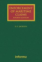 Enforcement of Maritime Claims: Edition 4
