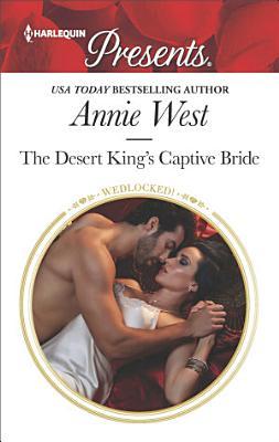 The Desert King s Captive Bride