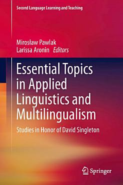 Essential Topics in Applied Linguistics and Multilingualism PDF