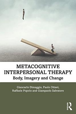 Metacognitive Interpersonal Therapy