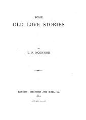 Some Old Love Stories