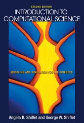 Introduction to Computational Science: Modeling and Simulation for the Sciences, Second Edition, Edition 2