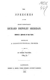 The Speeches of the Right Honourable Richard Brinsley Sheridan: With a Sketch of His Life, Volume 2